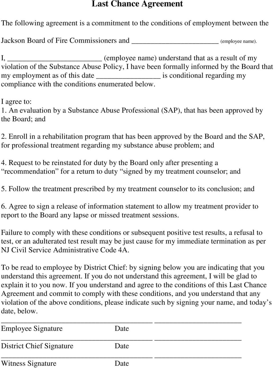compliance with the conditions enumerated below. I agree to: 1. An evaluation by a Substance Abuse Professional (SAP), that has been approved by the Board; and 2.