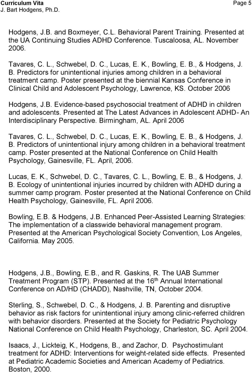 Poster presented at the biennial Kansas Conference in Clinical Child and  Adolescent Psychology, Lawrence,