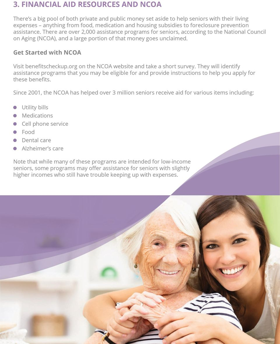 Get Started with NCOA Visit benefitscheckup.org on the NCOA website and take a short survey.