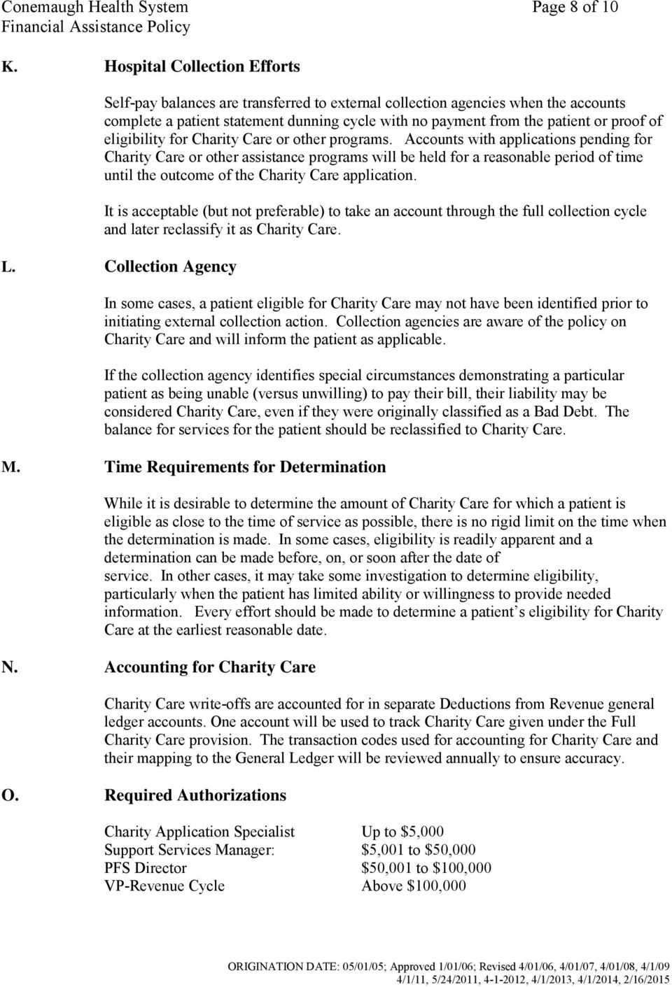 eligibility for Charity Care or other programs.