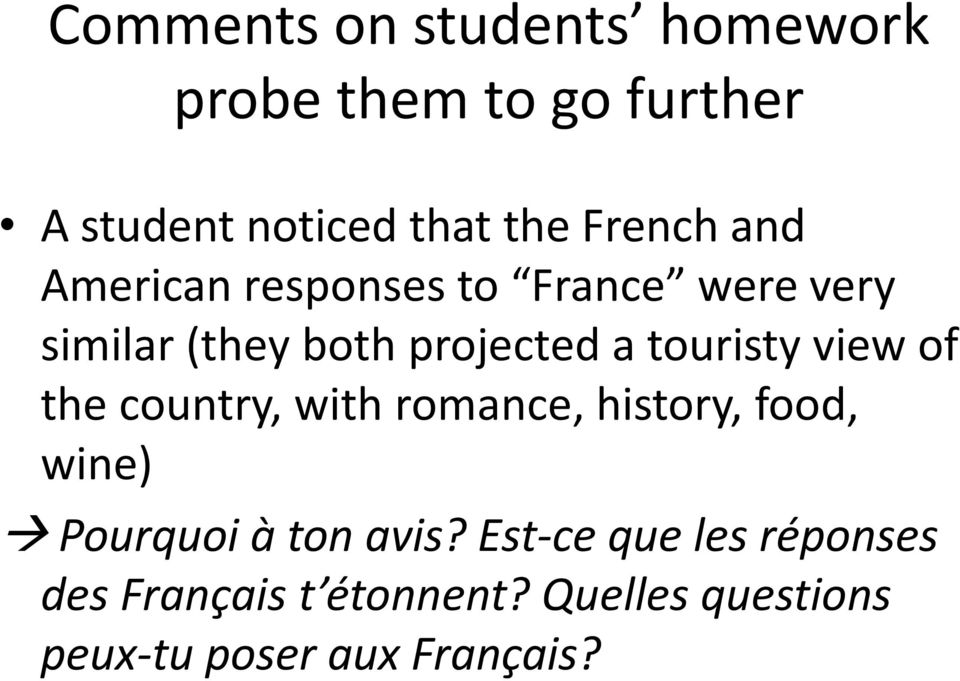 touristy view of the country, with romance, history, food, wine) Pourquoi à ton avis?