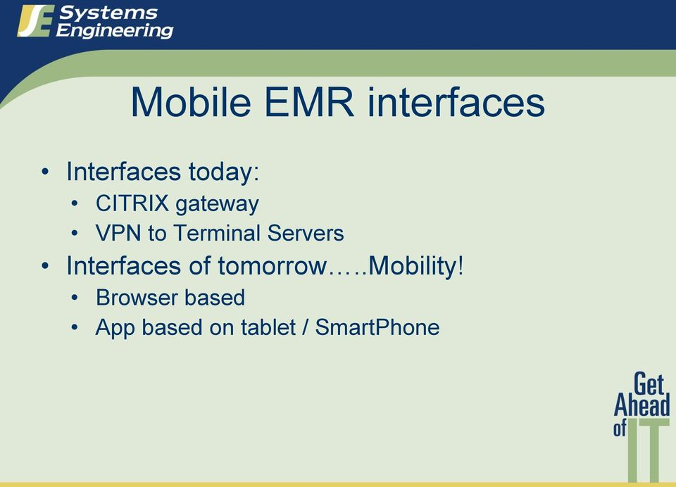 Interfaces of tomorrow..mobility!
