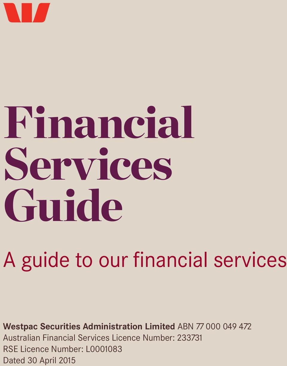 77 000 09 72 Australian Financial Services Licence