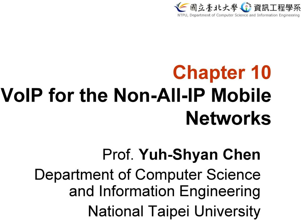Yuh-Shyan Chen Department of Computer