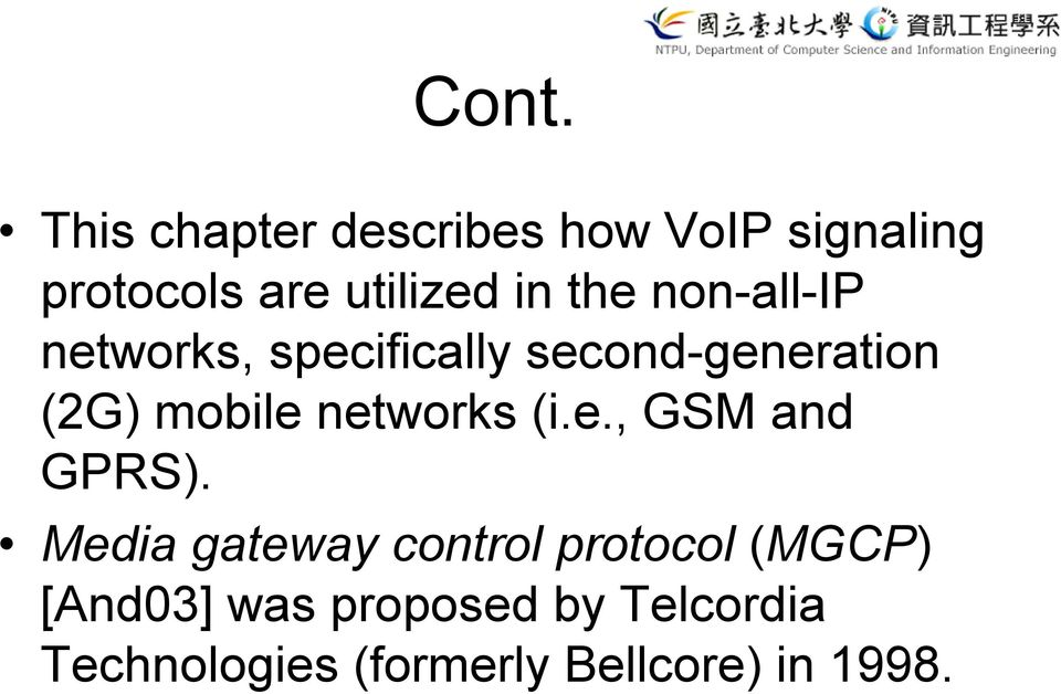 networks (i.e., GSM and GPRS).