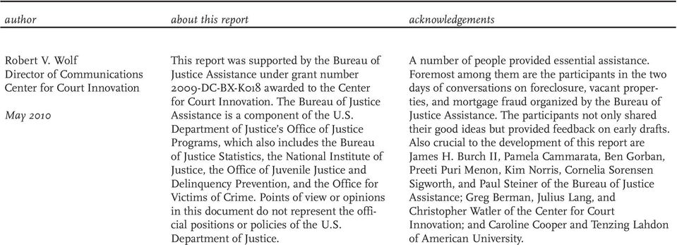 Innovation. The Bureau of Justice Assistance is a component of the U.S.