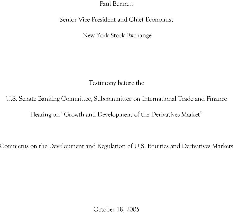 Senate Banking Committee, Subcommittee on International Trade and Finance Hearing on