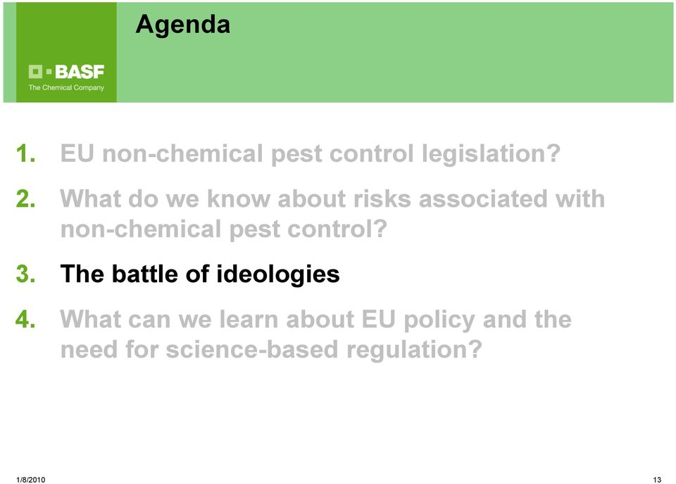 pest control? o 3. The battle of ideologies 4.