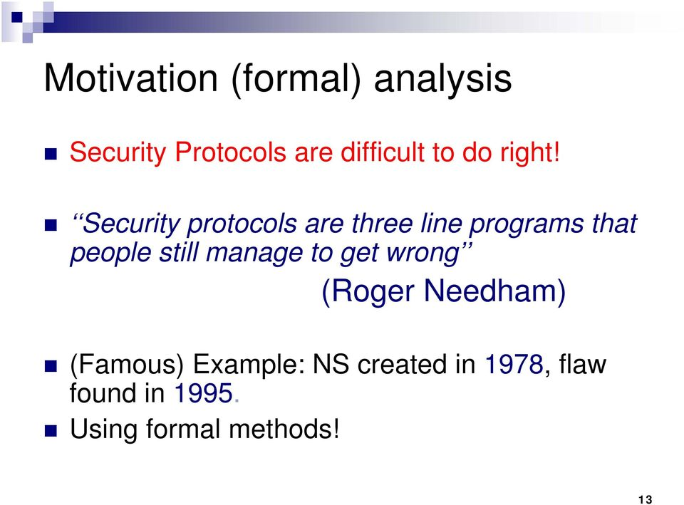 Security protocols are three line programs that people still