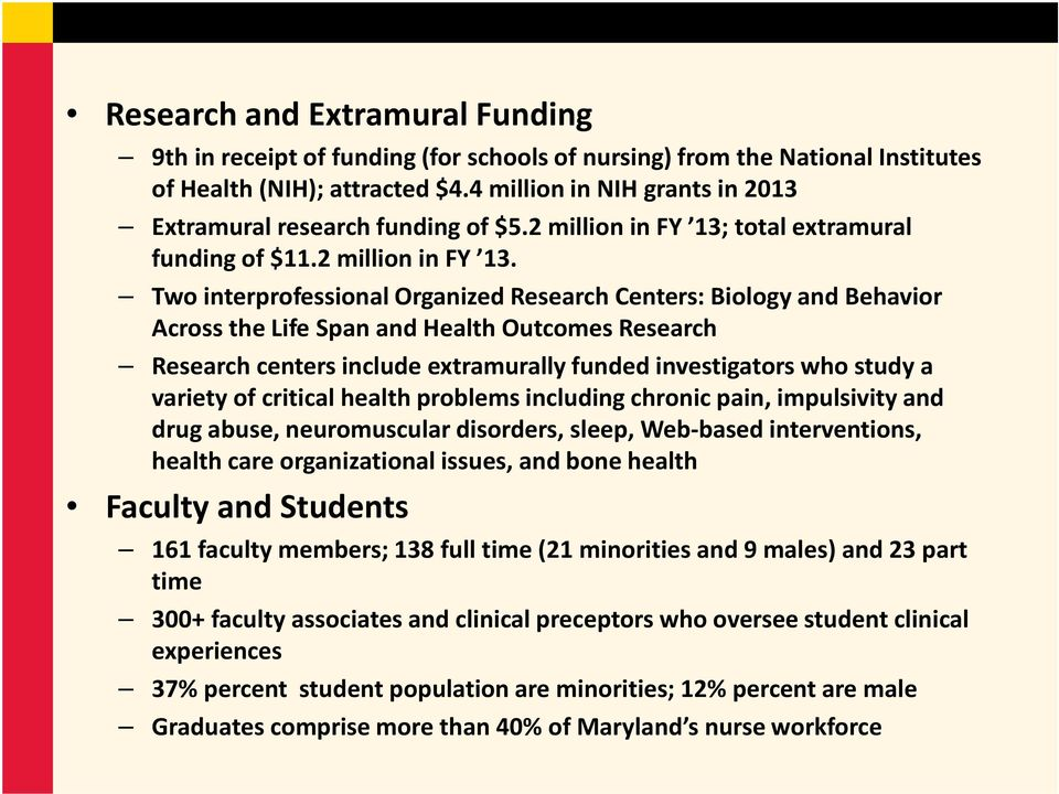 total extramural funding of $11.2 million in FY 13.