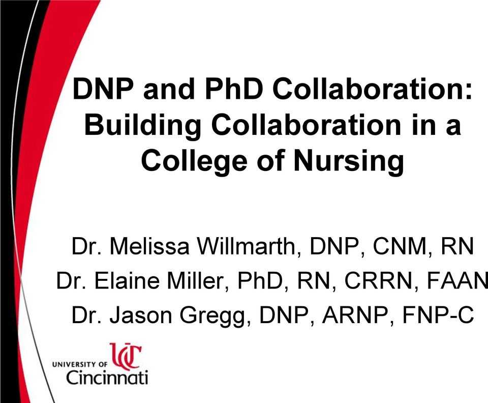 Melissa Willmarth, DNP, CNM, RN Dr.