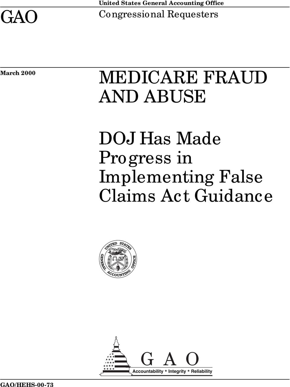 FRAUD AND ABUSE DOJ Has Made Progress in
