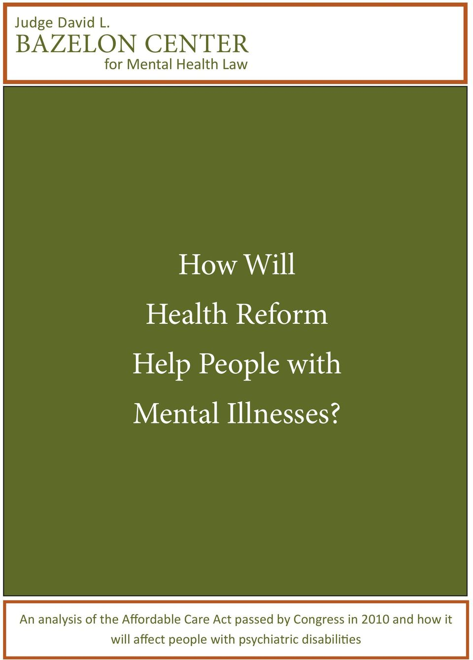 Reform Help People with Mental Illnesses?
