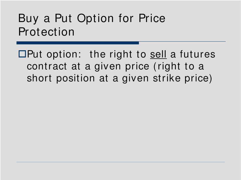 futures contract at a given price