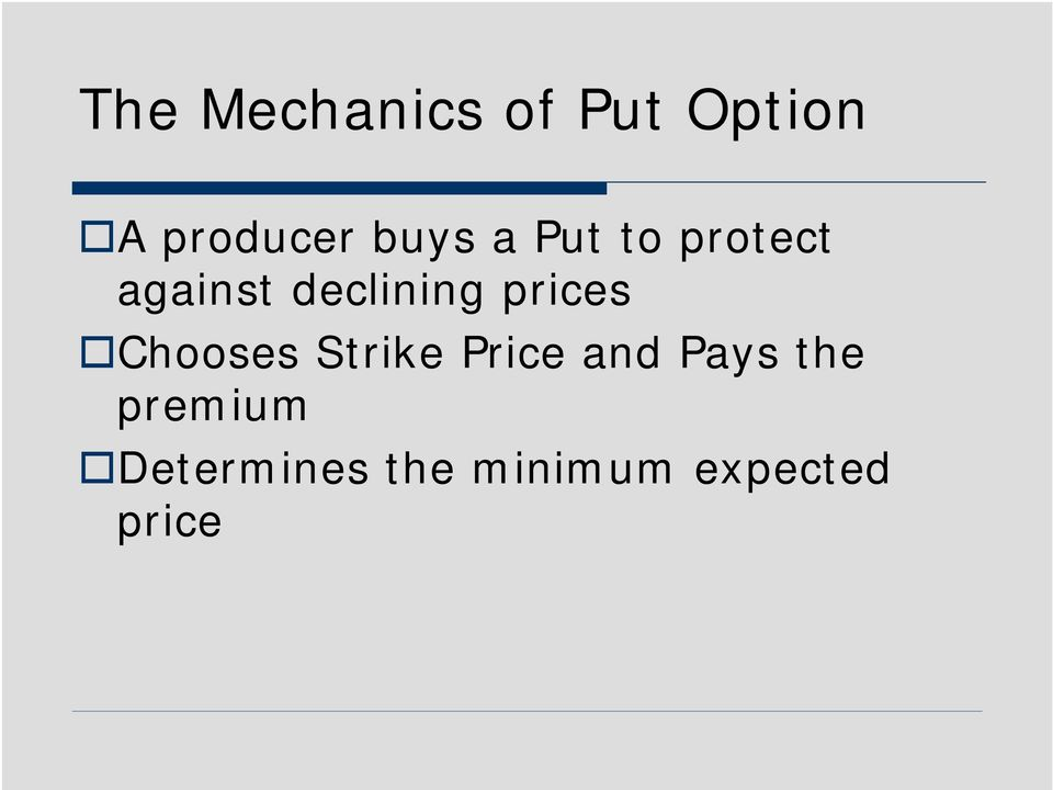 prices Chooses Strike Price and Pays the