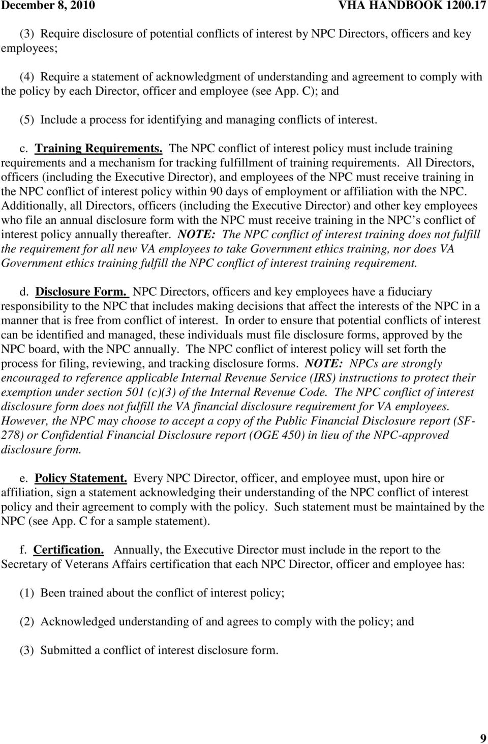 The NPC conflict of interest policy must include training requirements and a mechanism for tracking fulfillment of training requirements.