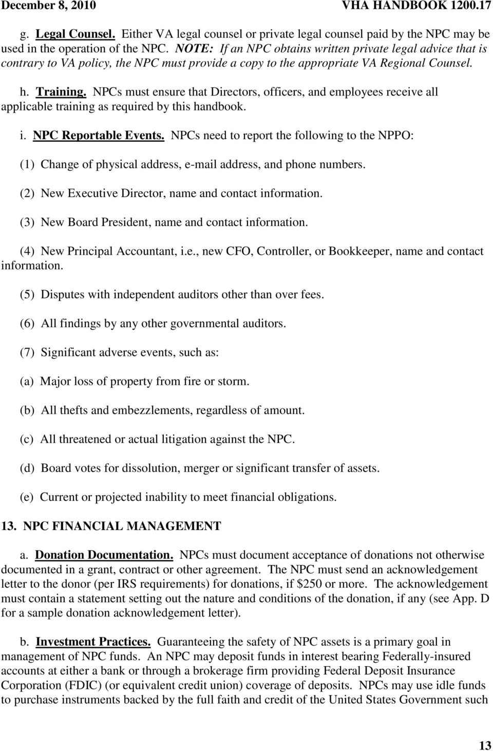 NPCs must ensure that Directors, officers, and employees receive all applicable training as required by this handbook. i. NPC Reportable Events.