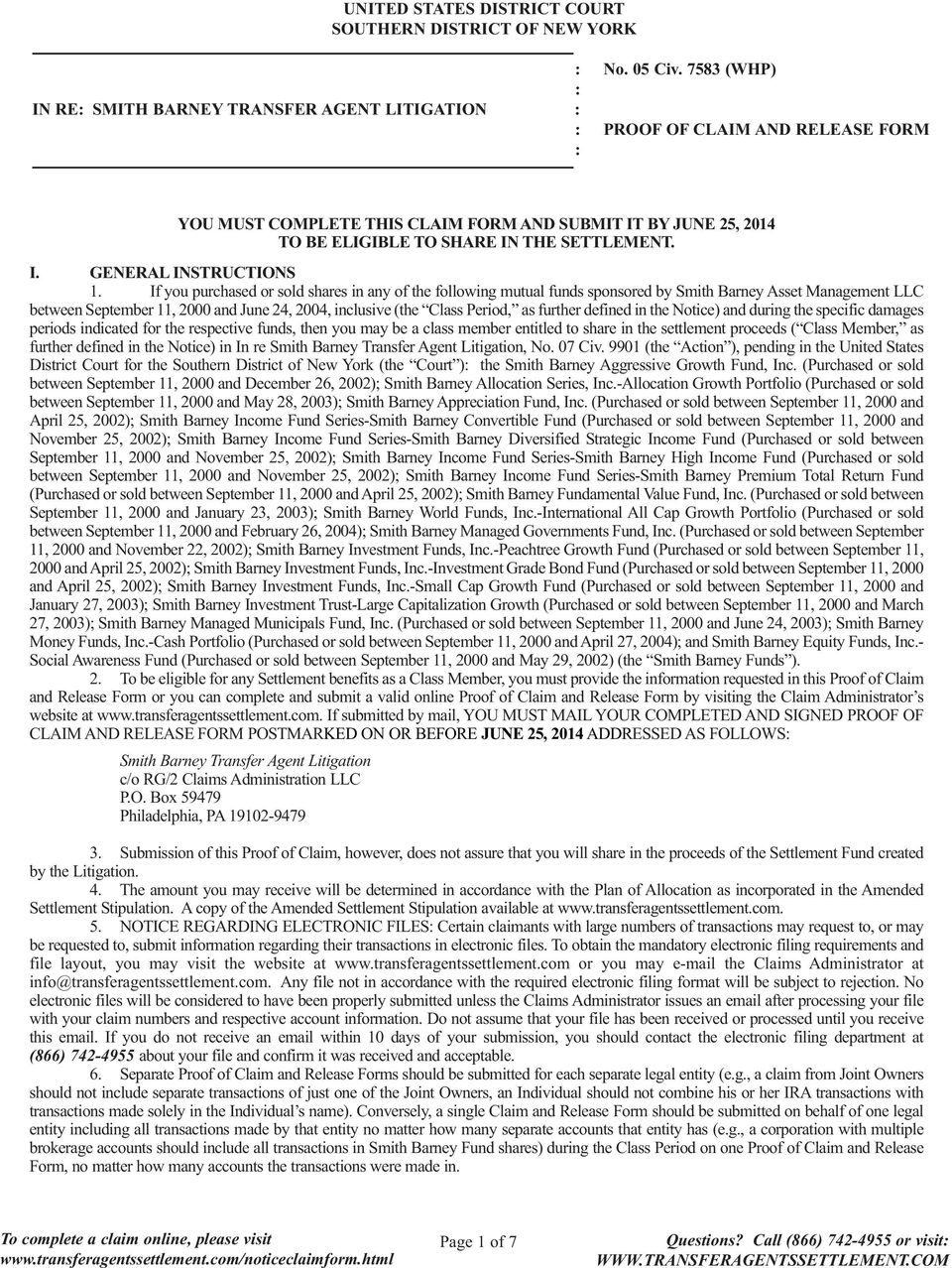 Asset Management LLC between September 11, 2000 and June 24, 2004, inclusive (the Class Period, as further defined in the Notice) and during the specific damages periods indicated for the respective