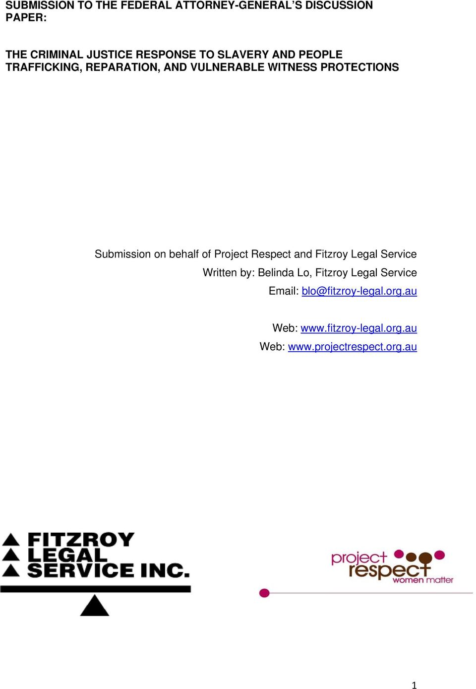 behalf of Project Respect and Fitzroy Legal Service Written by: Belinda Lo, Fitzroy Legal