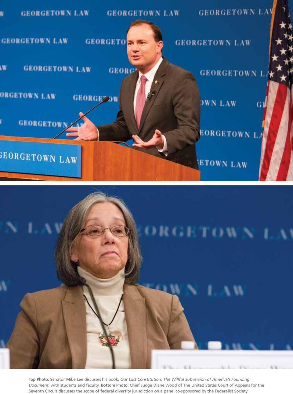 Bottom Photo: Chief Judge Diane Wood of The United States Court of Appeals for the