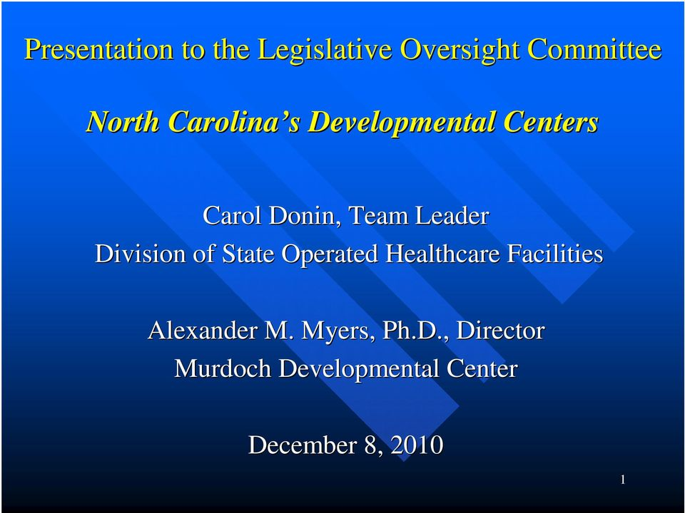Division of State Operated Healthcare Facilities Alexander M.