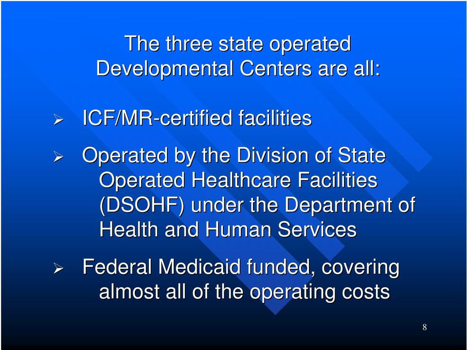 Operated Healthcare Facilities (DSOHF) under the Department of