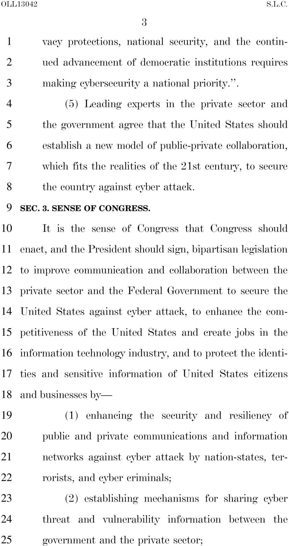 secure 8 the country against cyber attack. 0 8 0 SEC.. SENSE OF CONGRESS.