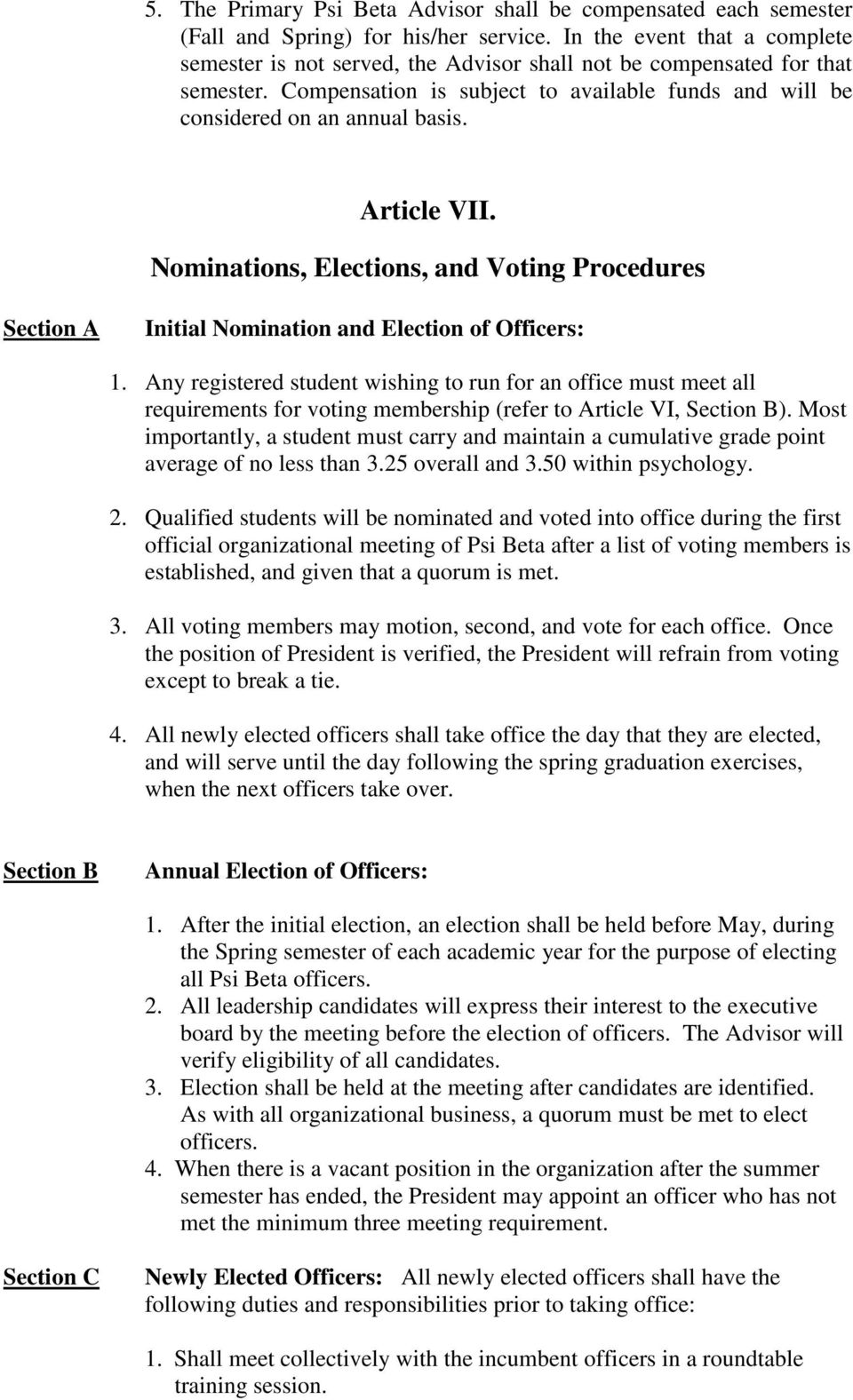 Article VII. Nominations, Elections, and Voting Procedures Initial Nomination and Election of Officers: 1.