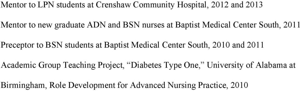 students at Baptist Medical Center South, 2010 and 2011 Academic Group Teaching Project,