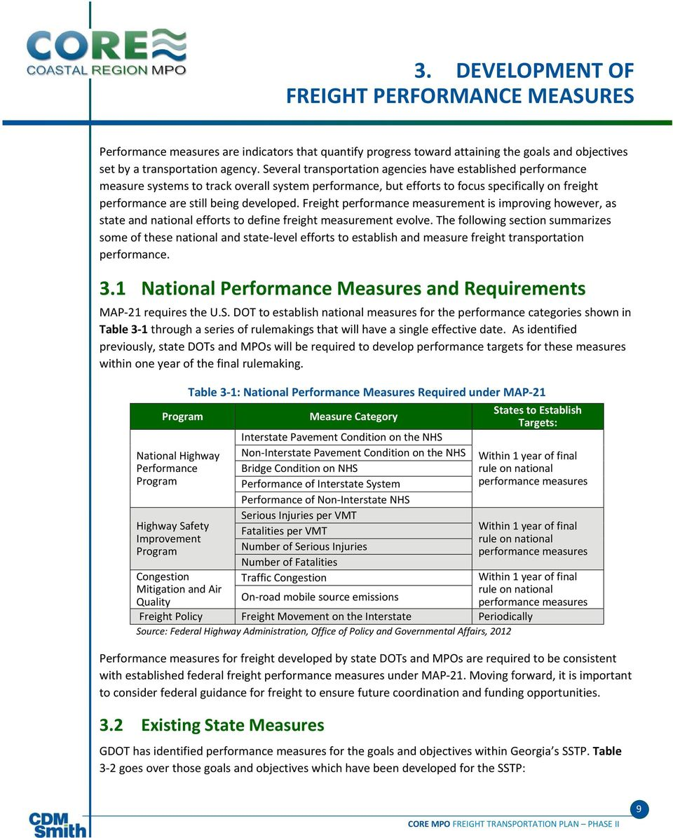 Freight performance measurement is improving however, as state and national efforts to define freight measurement evolve.