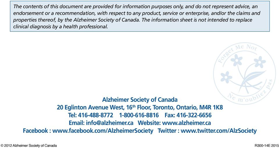 The information sheet is not intended to replace clinical diagnosis by a health professional.