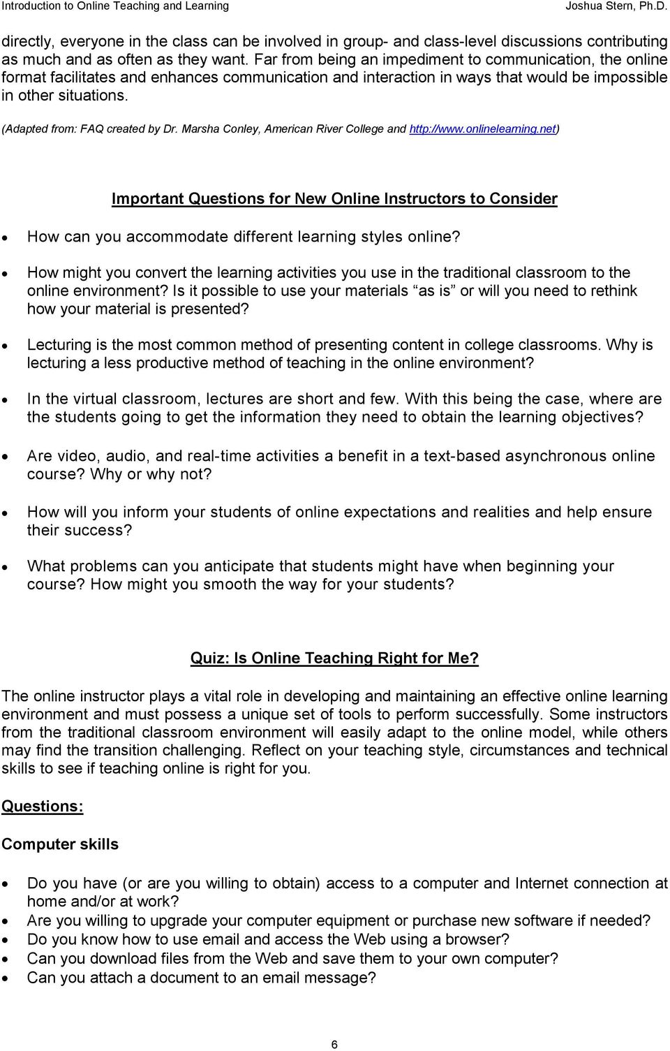 (Adapted from: FAQ created by Dr. Marsha Conley, American River College and http://www.onlinelearning.