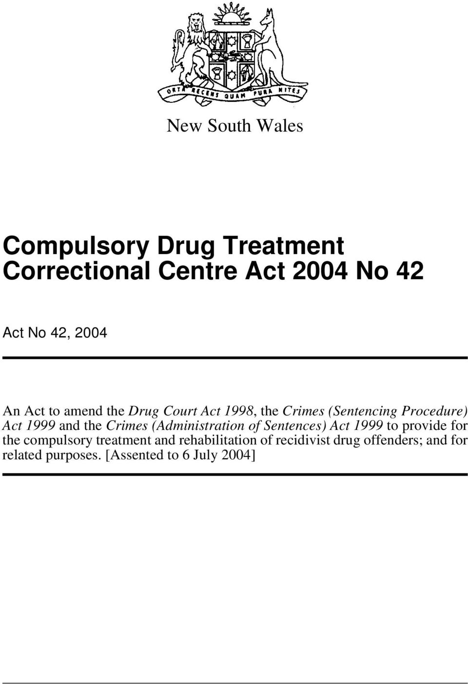Crimes (Administration of Sentences) Act 1999 to provide for the compulsory treatment and