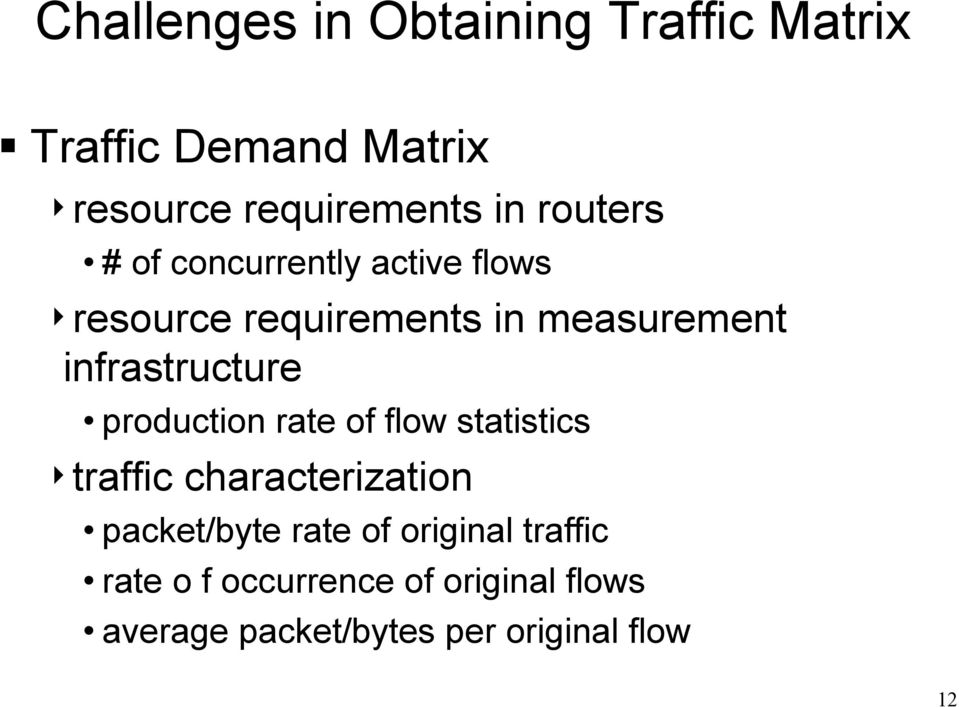 infrastructure production rate of flow statistics 4traffic characterization packet/byte