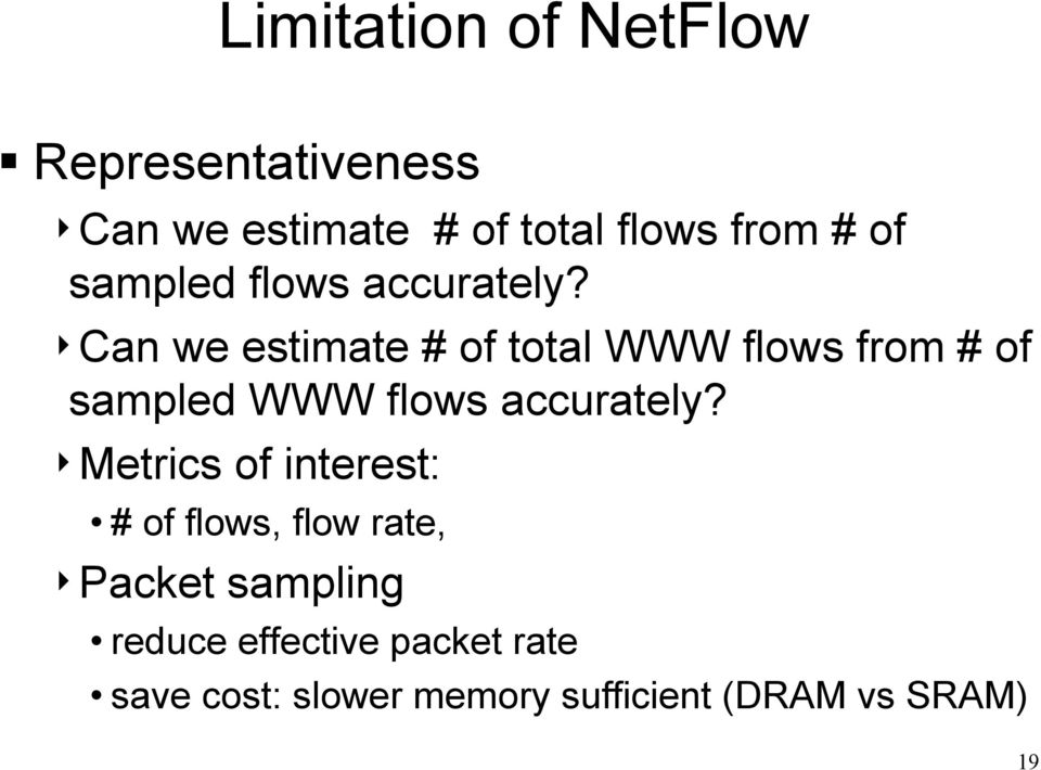 4Can we estimate # of total WWW flows from # of sampled WWW flows accurately?