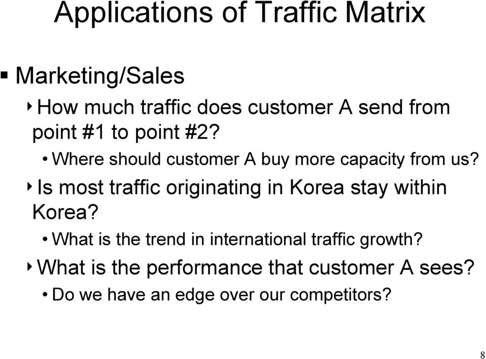 4Is most traffic originating in Korea stay within Korea?