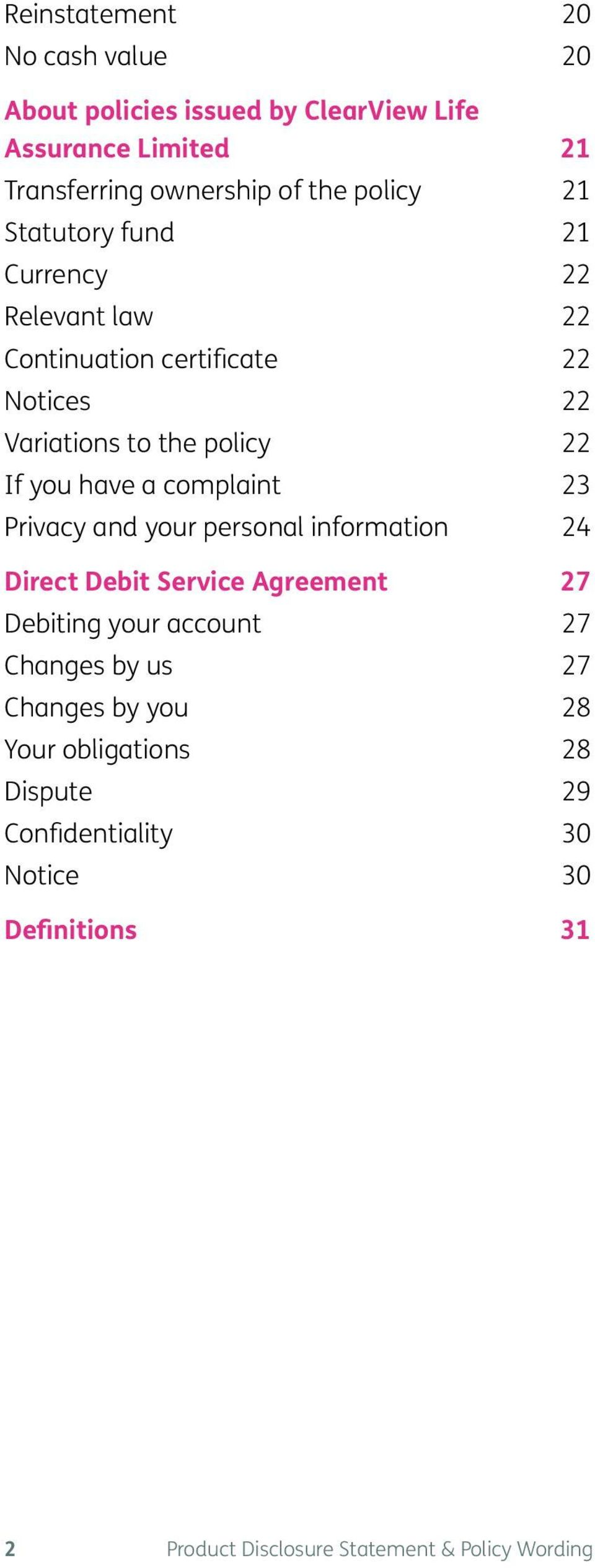 complaint 23 Privacy and your personal information 24 Direct Debit Service Agreement 27 Debiting your account 27 Changes by us 27