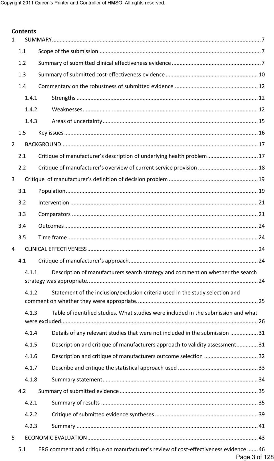 1 Critique of manufacturer s description of underlying health problem... 17 2.2 Critique of manufacturer s overview of current service provision.