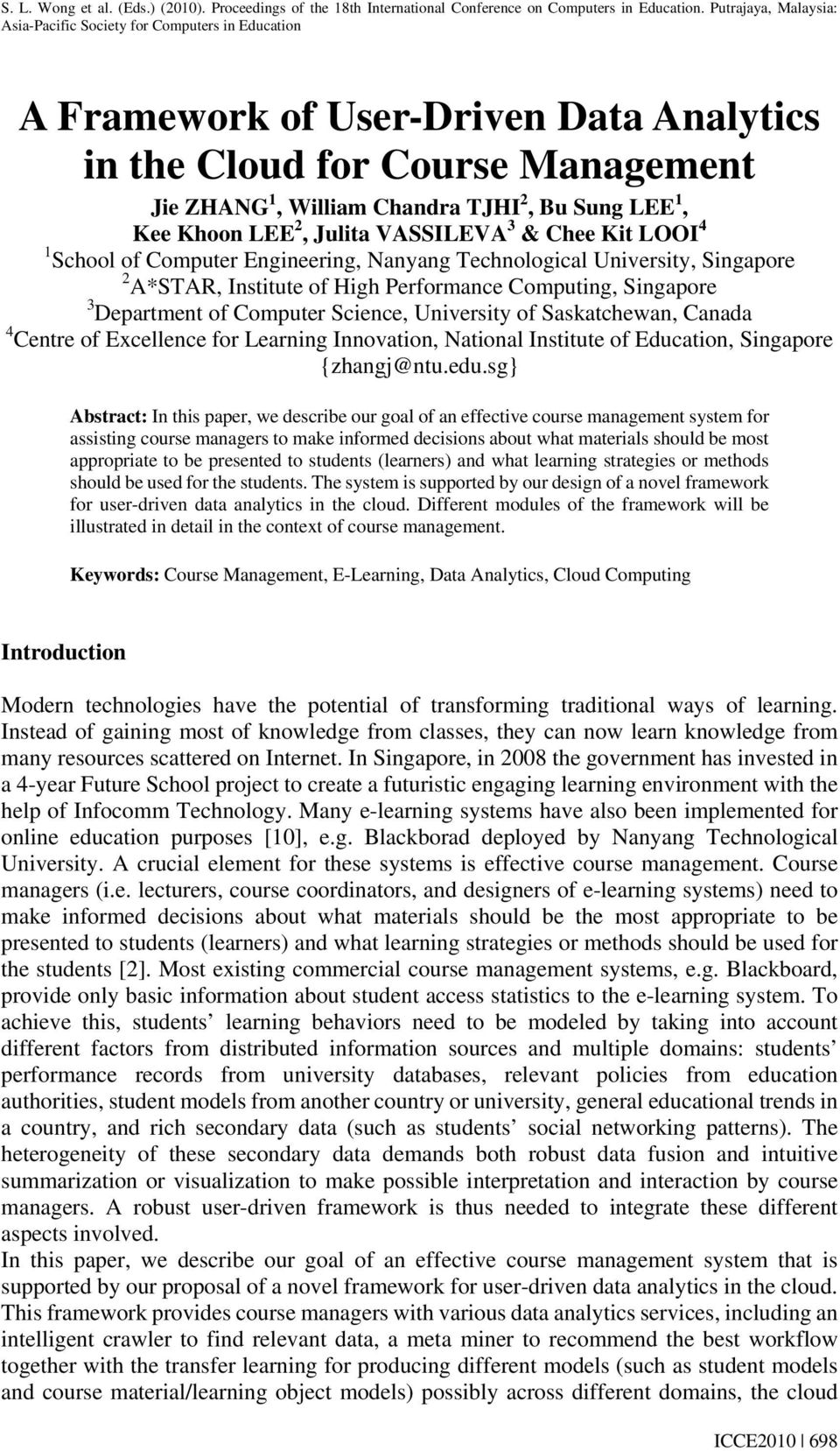 Centre of Excellence for Learning Innovation, National Institute of Education, Singapore {zhangj@ntu.edu.