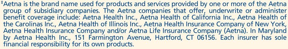 , Aetna Health of the Carolinas Inc., Aetna Health of Illinois Inc.