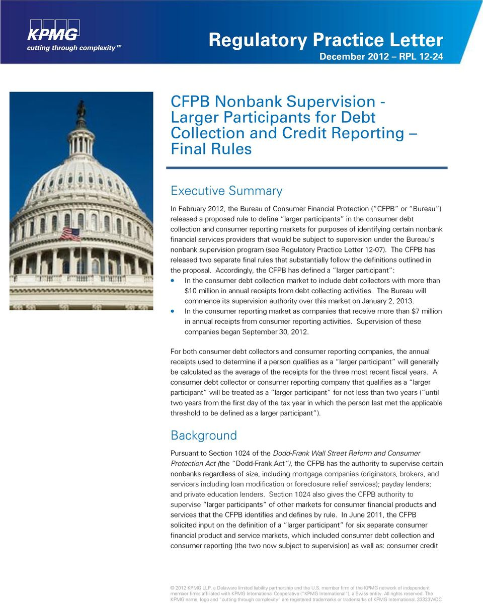 certain nonbank financial services providers that would be subject to supervision under the Bureau s nonbank supervision program (see Regulatory Practice Letter 12-07).