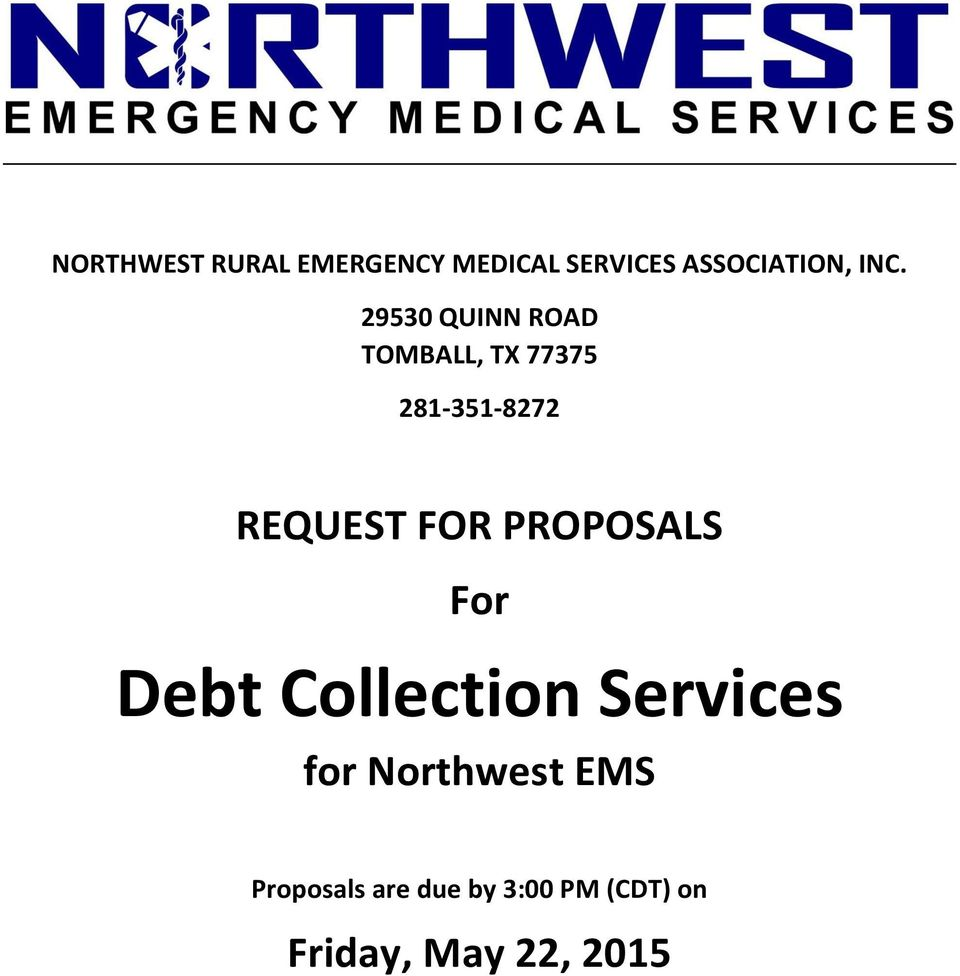 REQUEST FOR PROPOSALS For Debt Collection Services for