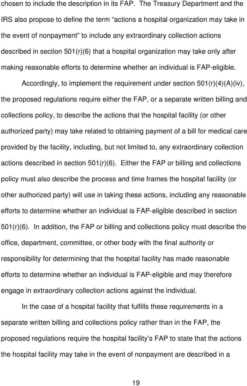 section 501(r)(6) that a hospital organization may take only after making reasonable efforts to determine whether an individual is FAP-eligible.
