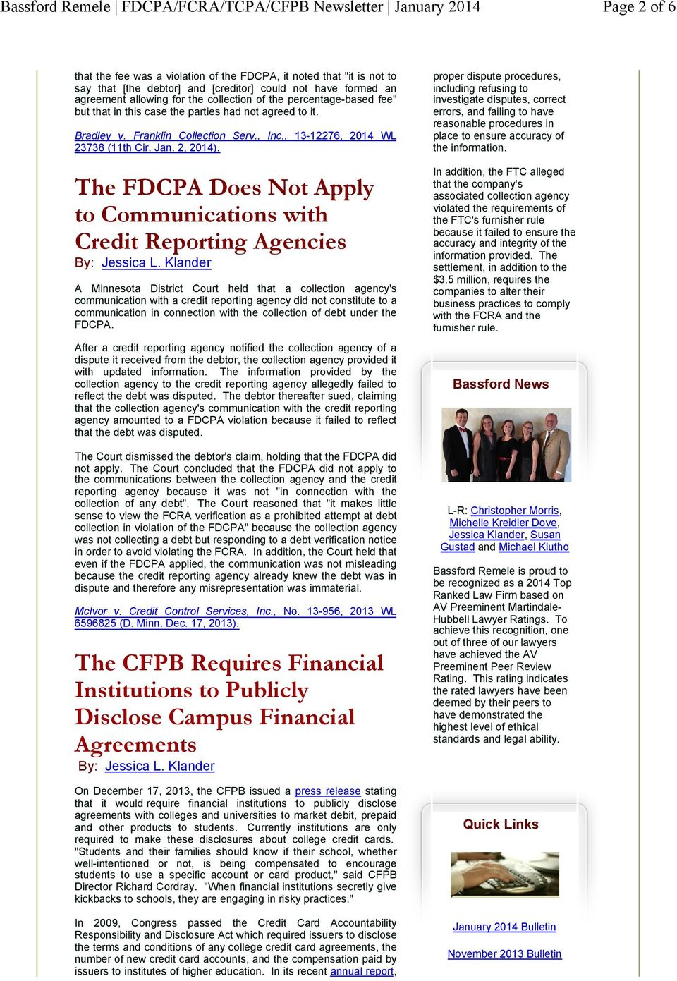 The FDCPA Does Not Apply to Communications with Credit Reporting Agencies By: Jessica L.