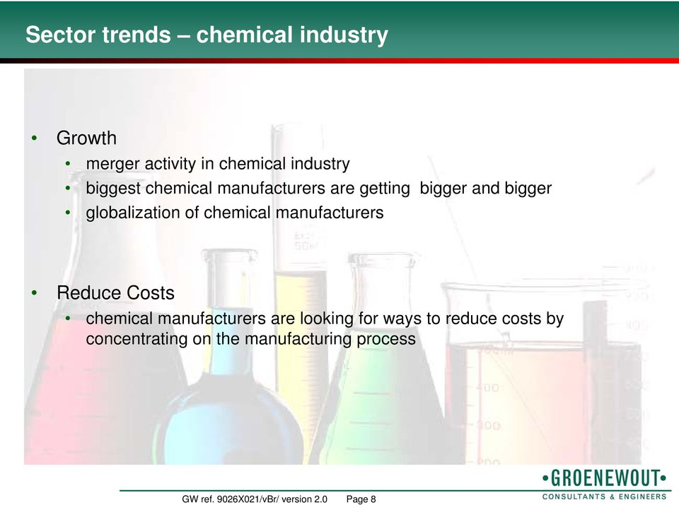 manufacturers Reduce Costs chemical manufacturers are looking for ways to reduce