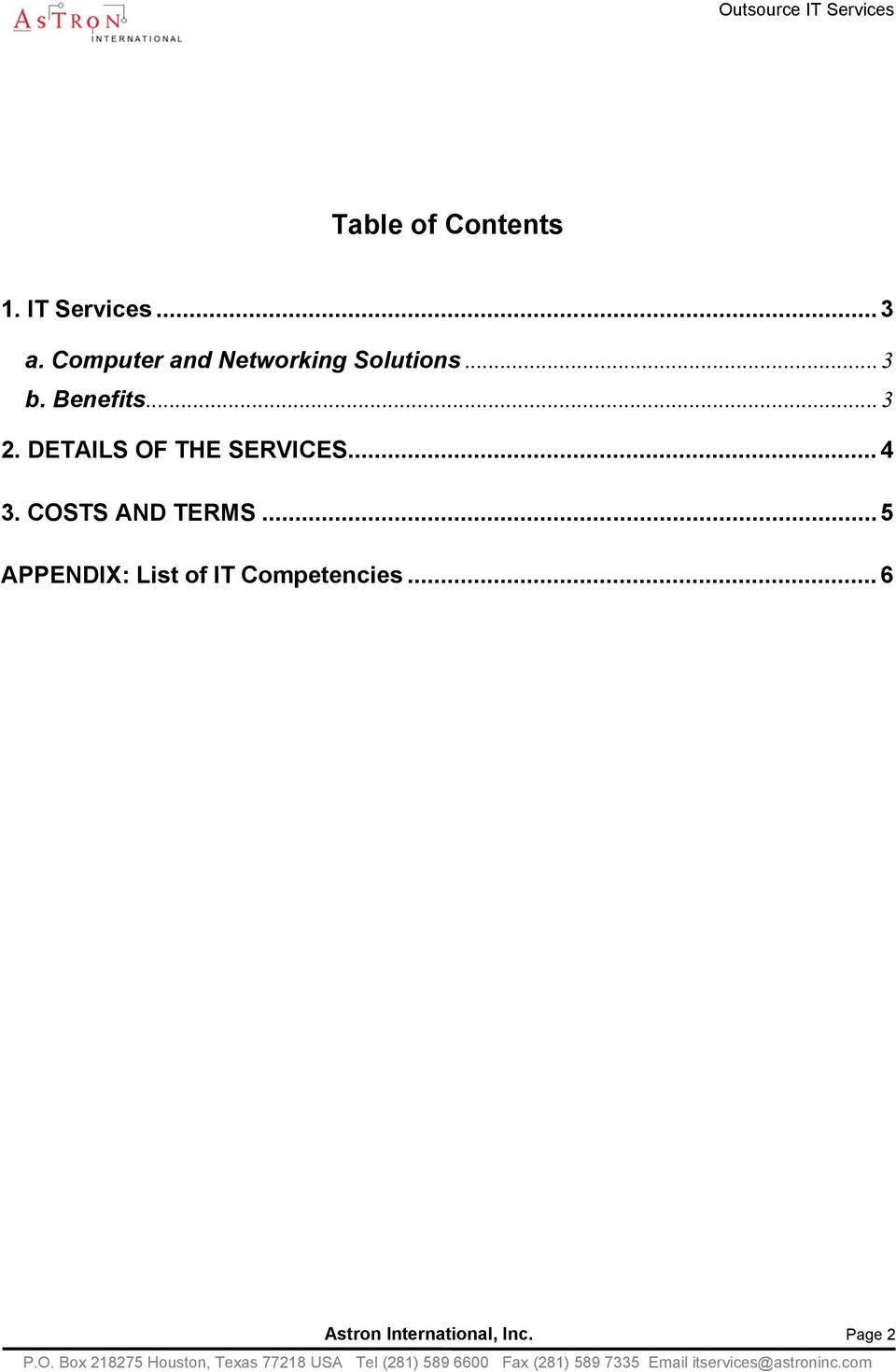 DETAILS OF THE SERVICES... 4 3. COSTS AND TERMS.