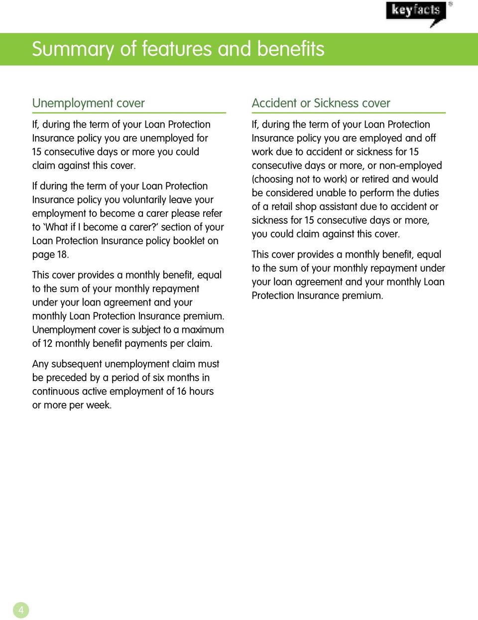 section of your Loan Protection Insurance policy booklet on page 18.
