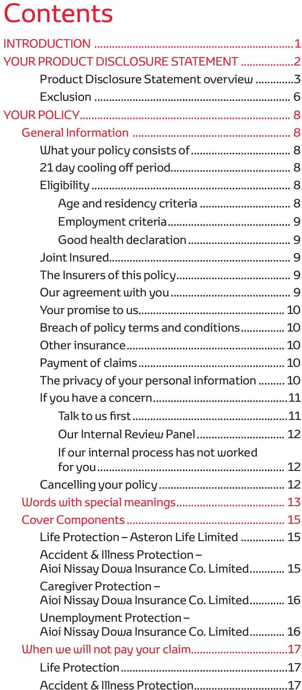 .. 9 Our agreement with you... 9 Your promise to us... 10 Breach of policy terms and conditions... 10 Other insurance... 10 Payment of claims... 10 The privacy of your personal information.