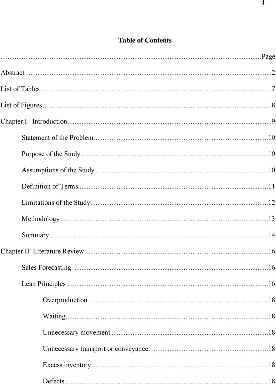 ..11 Limitations of the Study...12 Methodology...13 Summary...14 Chapter II: Literature Review...16 Sales Forecasting.