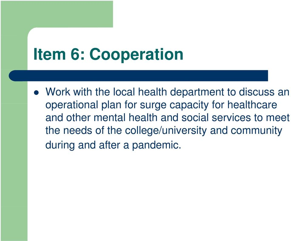 and other mental health and social services to meet the needs